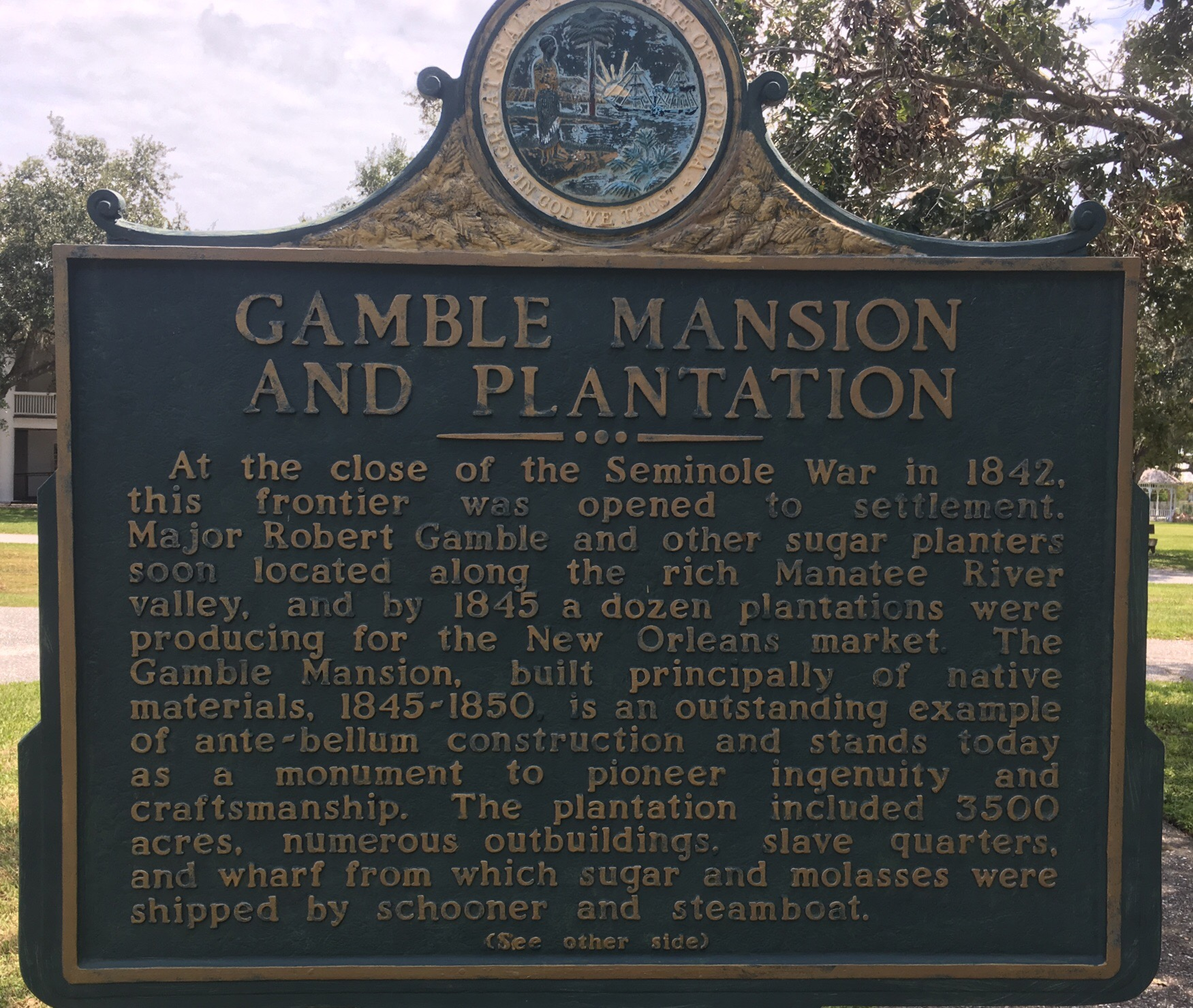 Gamble Mansion & Plantation Plaquard, Side 1